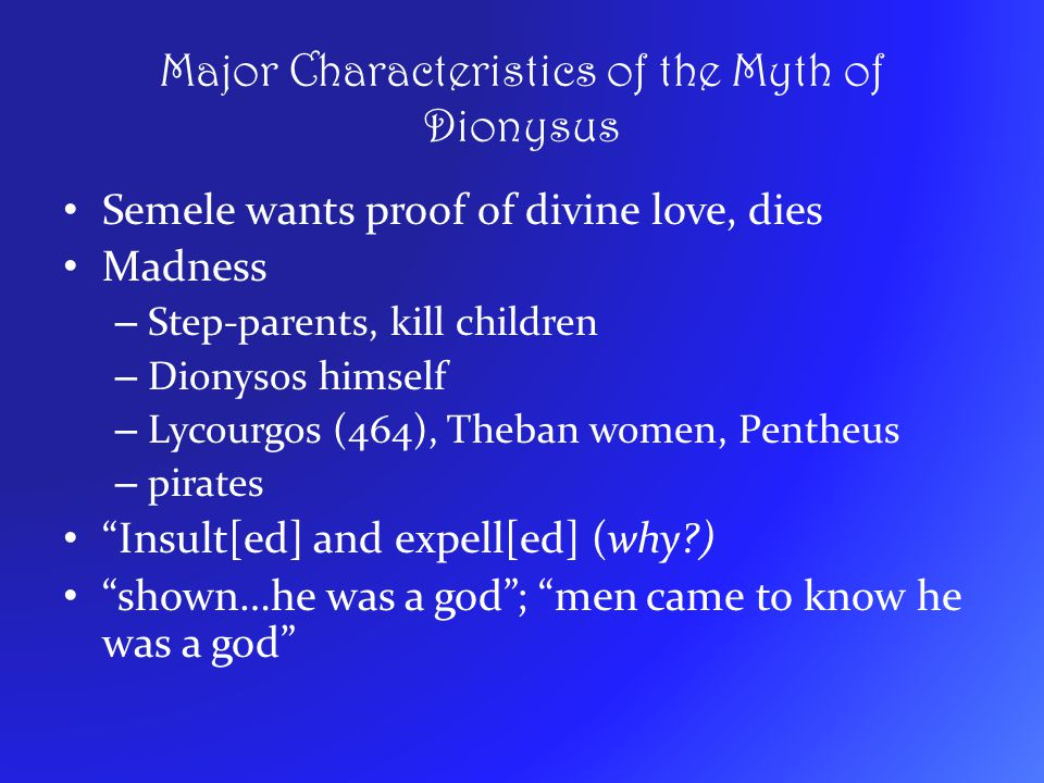 Major Characteristics of the Myth of Dionysus