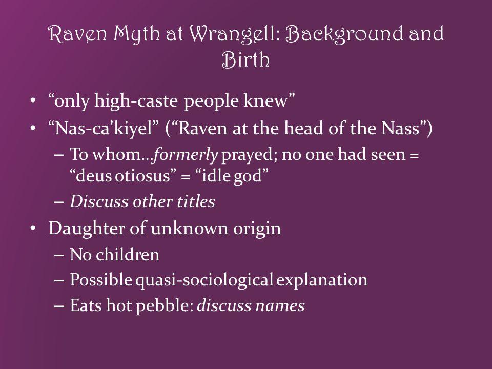 Raven Myth at Wrangell: Background and Birth