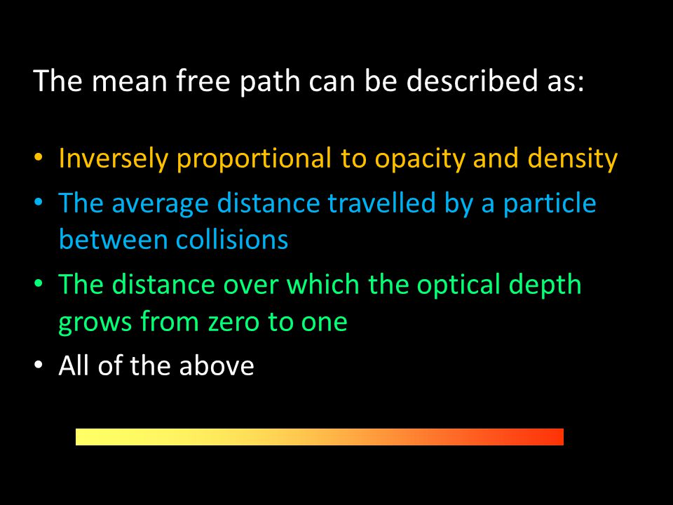 The mean free path can be described as: