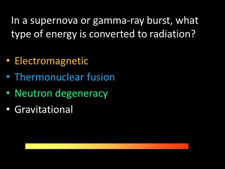 In a supernova or gamma-ray burst, what type of energy is converted to radiation