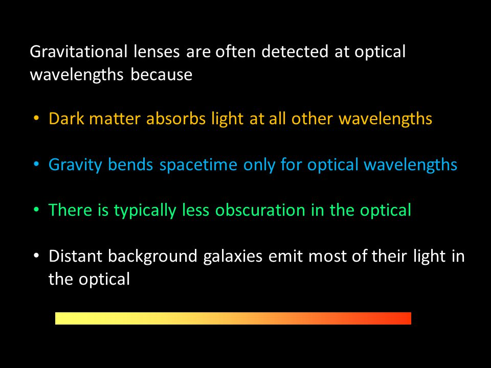 Gravitational lenses are often detected at optical wavelengths because