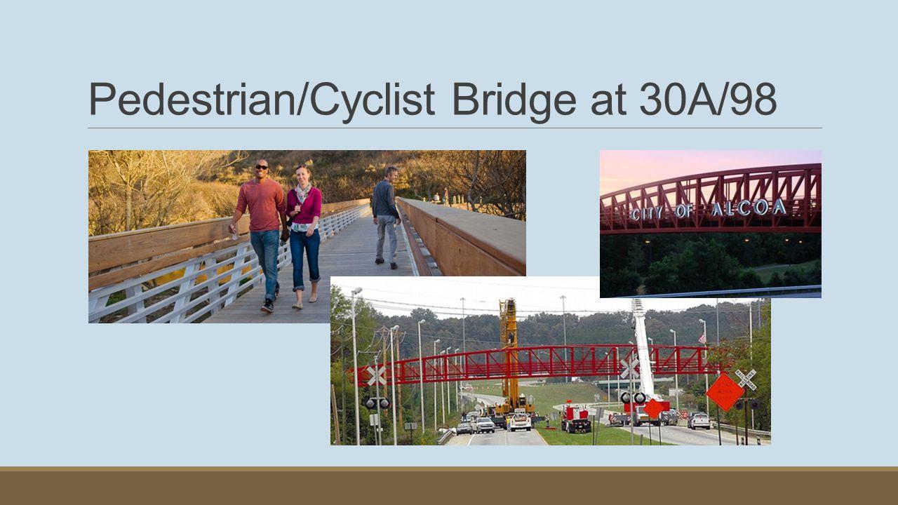 Pedestrian/Cyclist Bridge at 30A/98
