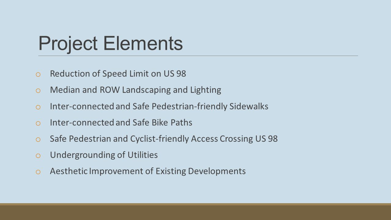 Project Elements Reduction of Speed Limit on US 98