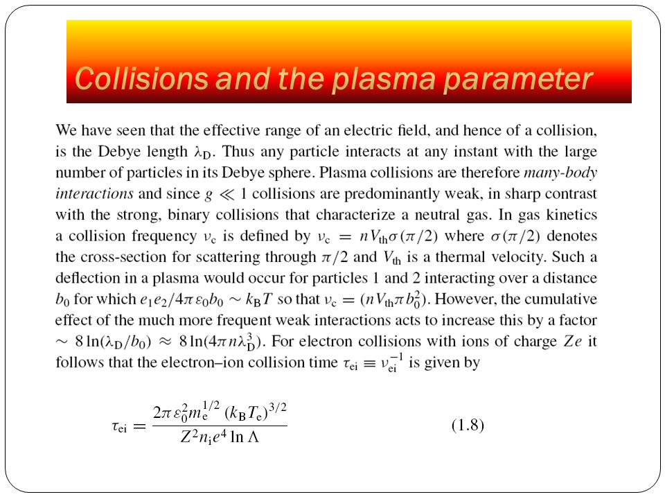 Collisions and the plasma parameter