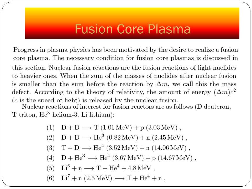 Fusion Core Plasma