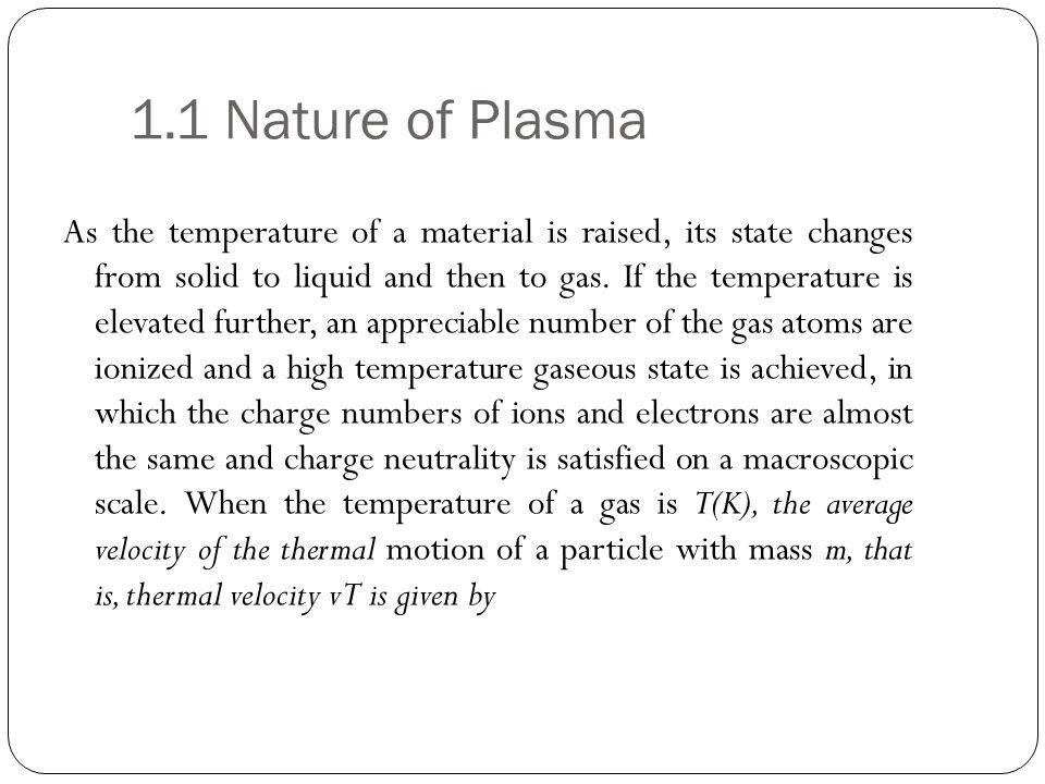 1.1 Nature of Plasma