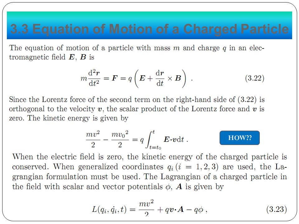 3.3 Equation of Motion of a Charged Particle