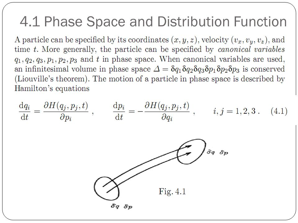 4.1 Phase Space and Distribution Function