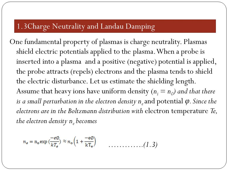1.3Charge Neutrality and Landau Damping