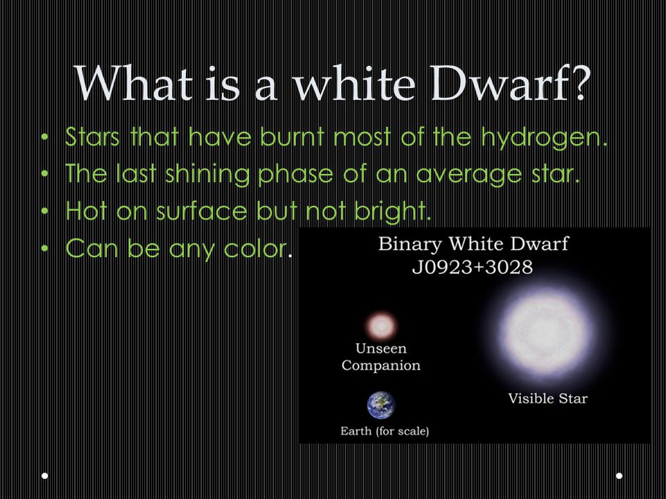 What is a white Dwarf Stars that have burnt most of the hydrogen.