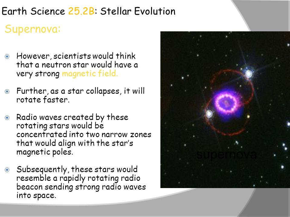 supernova Supernova: Earth Science 25.2B: Stellar Evolution