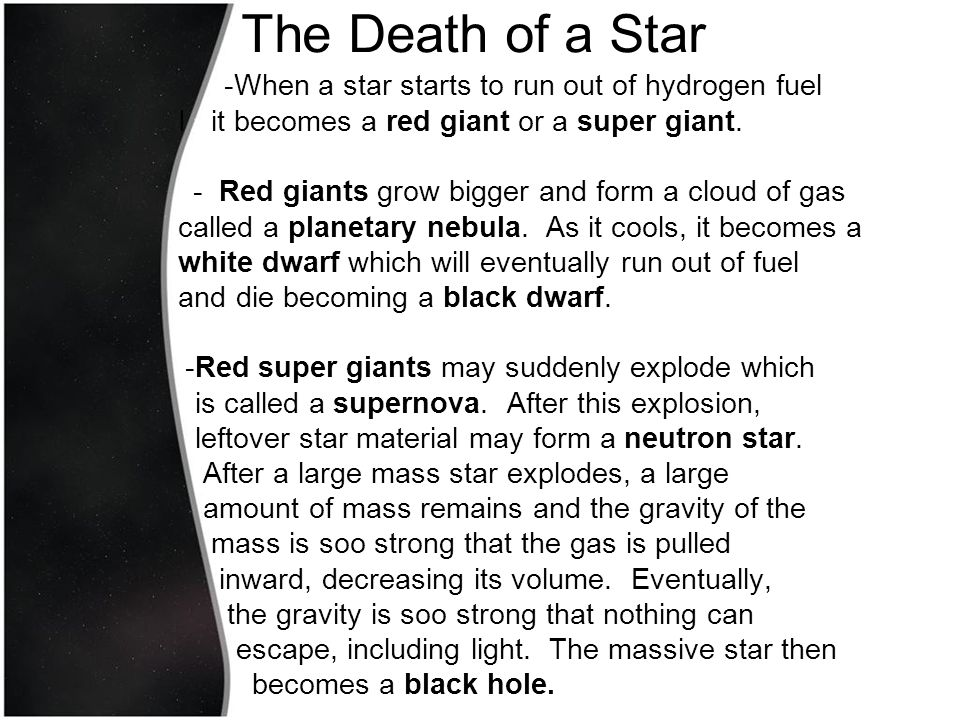 The Death of a Star -When a star starts to run out of hydrogen fuel