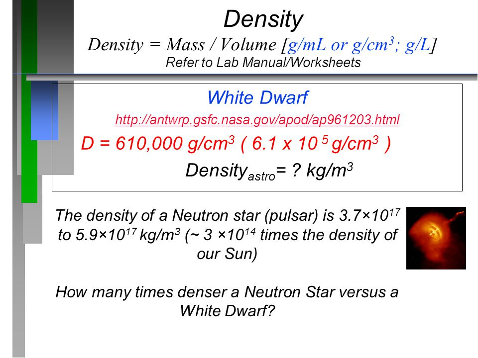 How many times denser a Neutron Star versus a White Dwarf