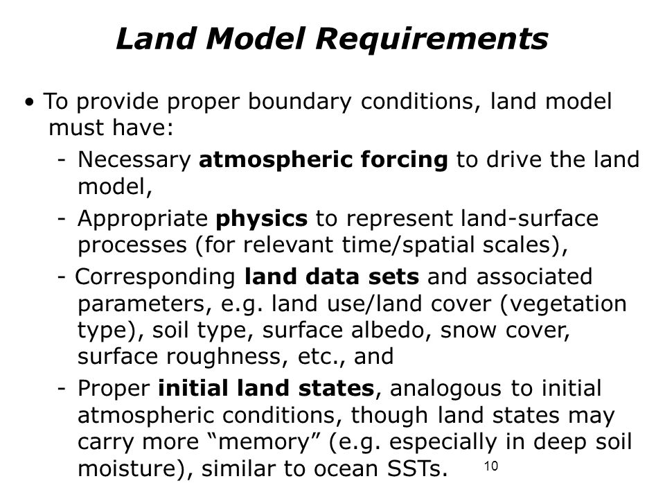 Land Model Requirements
