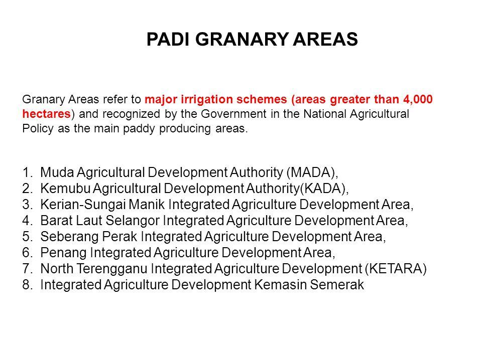 PADI GRANARY AREAS Muda Agricultural Development Authority (MADA),