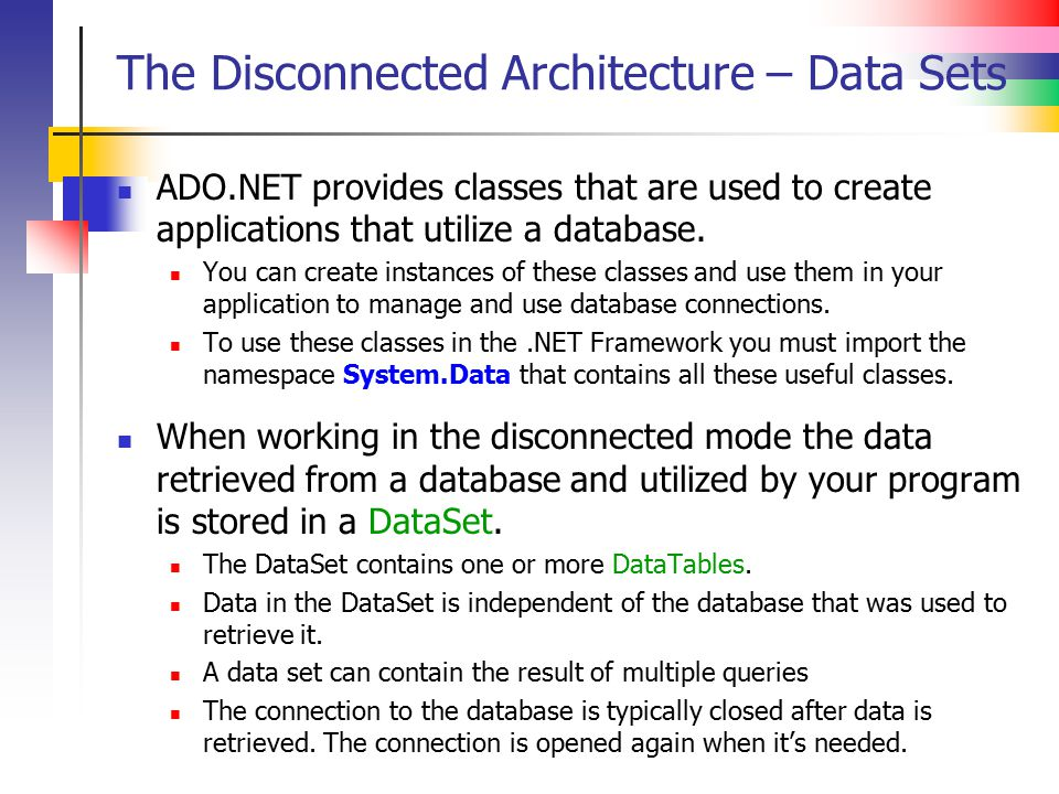 The Disconnected Architecture – Data Sets