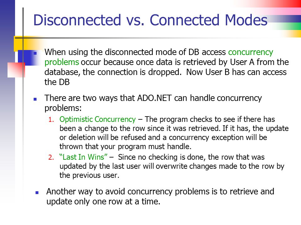 Disconnected vs. Connected Modes