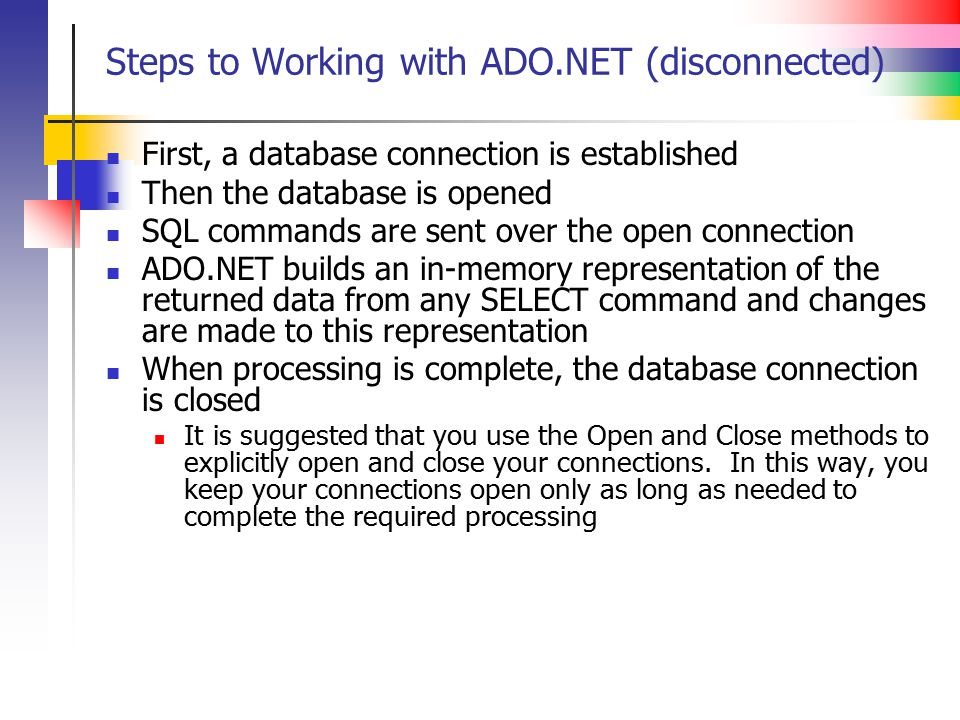 Steps to Working with ADO.NET (disconnected)