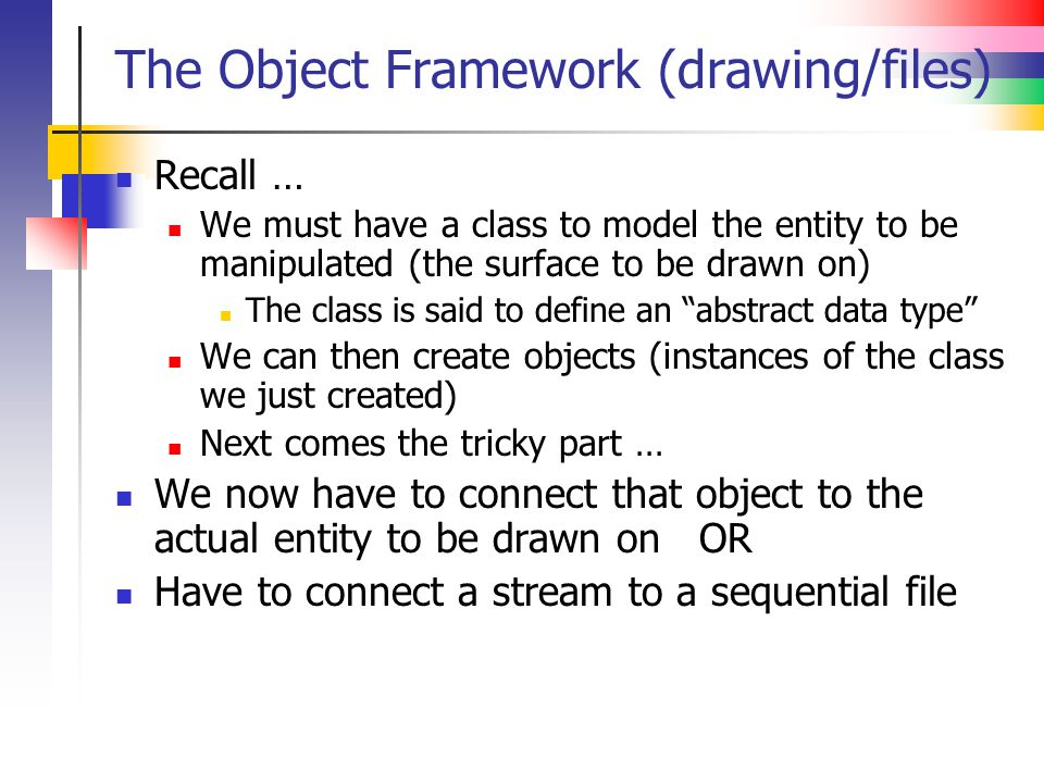 The Object Framework (drawing/files)
