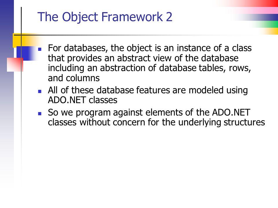 The Object Framework 2