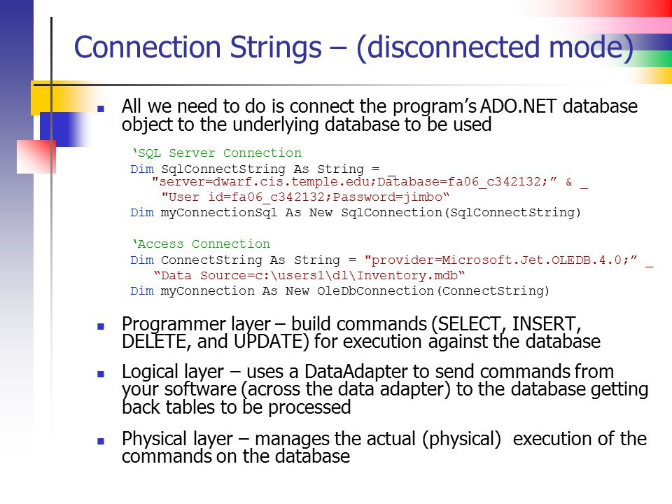 Connection Strings – (disconnected mode)