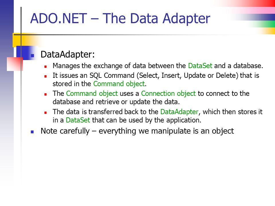 ADO.NET – The Data Adapter