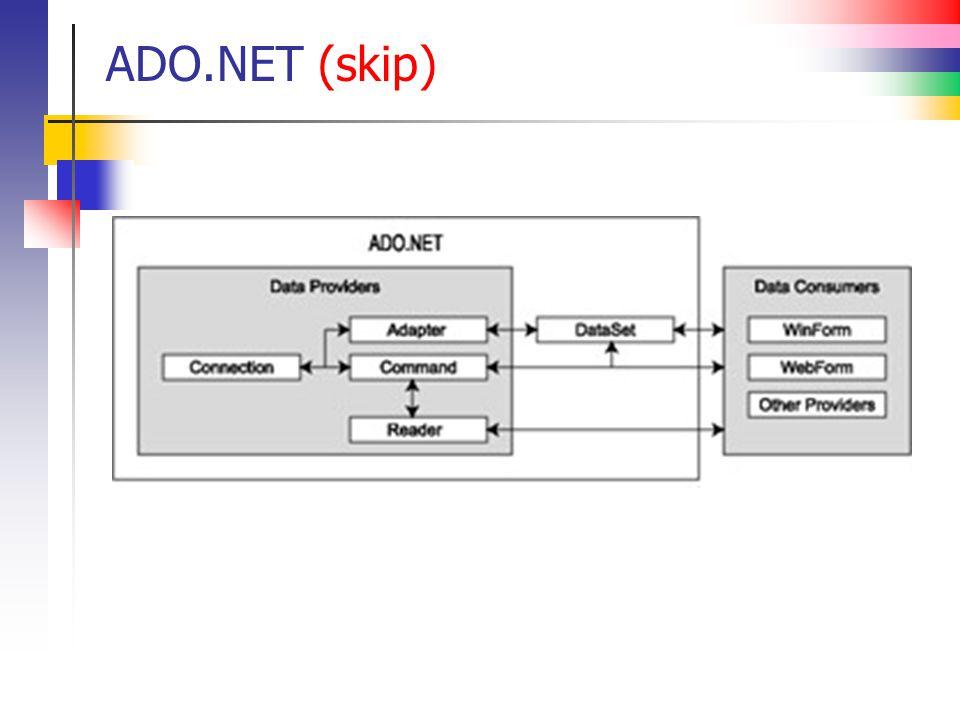 ADO.NET (skip)