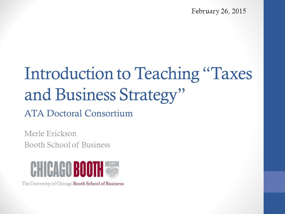 Introduction to Teaching Taxes and Business Strategy