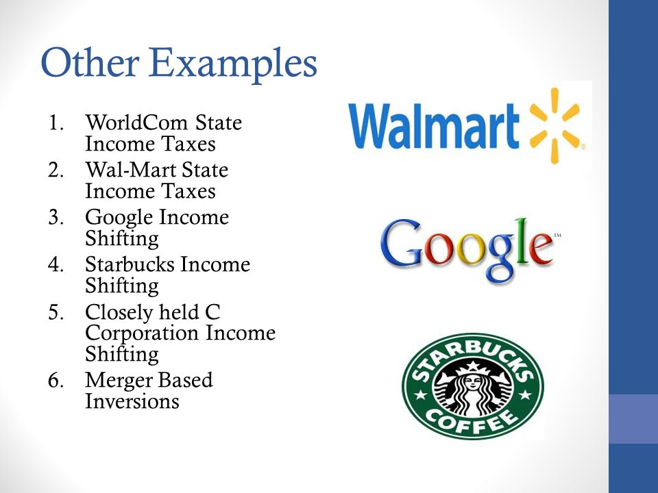 Other Examples WorldCom State Income Taxes Wal-Mart State Income Taxes