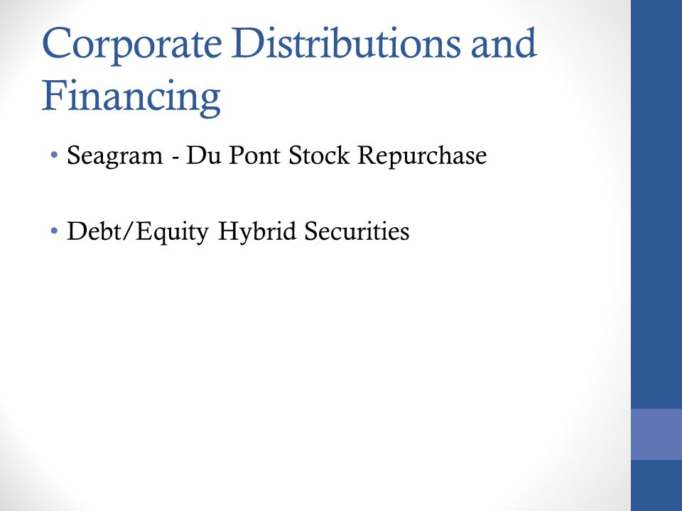 Corporate Distributions and Financing