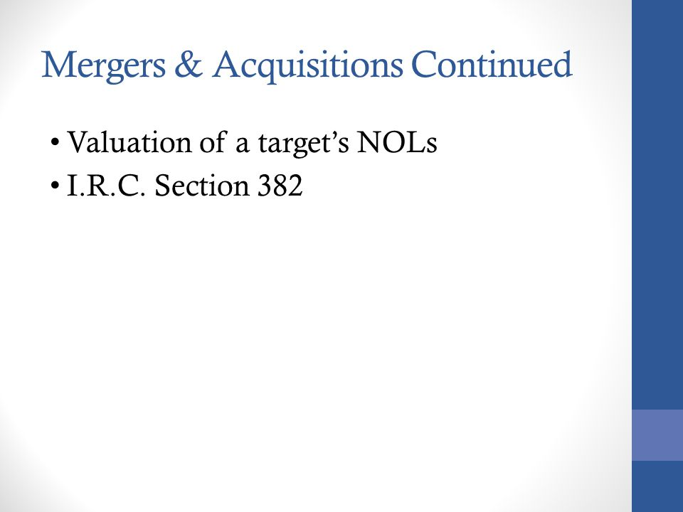 Mergers & Acquisitions Continued