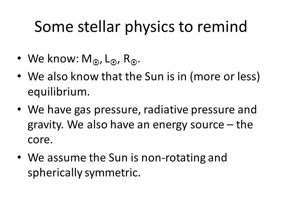 Some stellar physics to remind