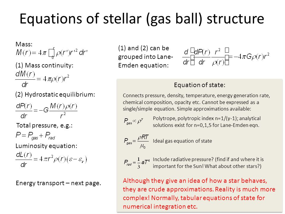 Equations of stellar (gas ball) structure