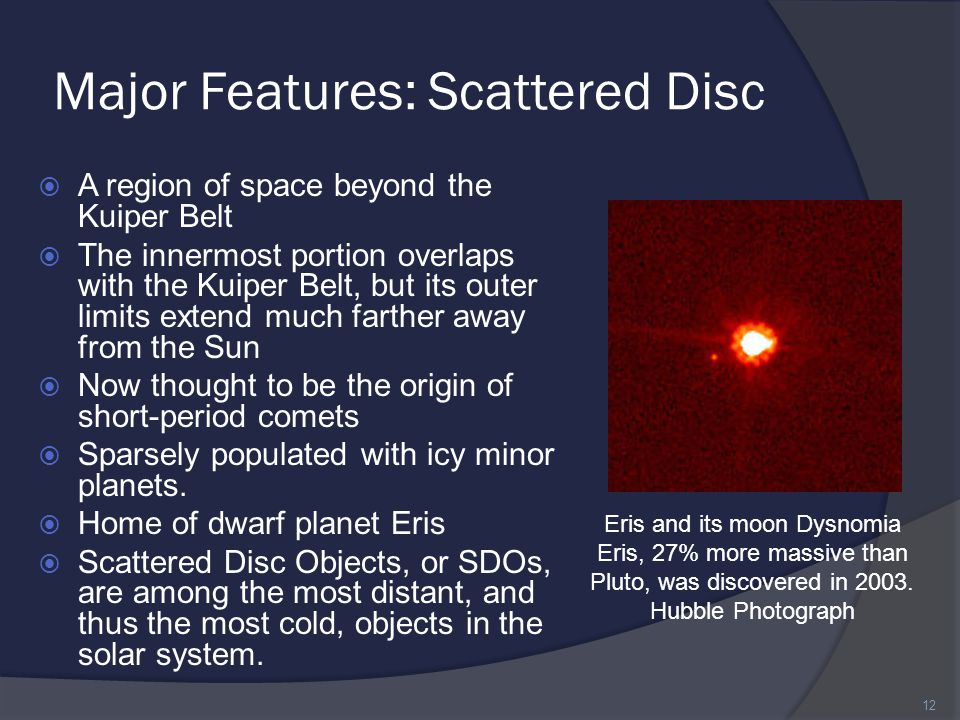 Major Features: Scattered Disc
