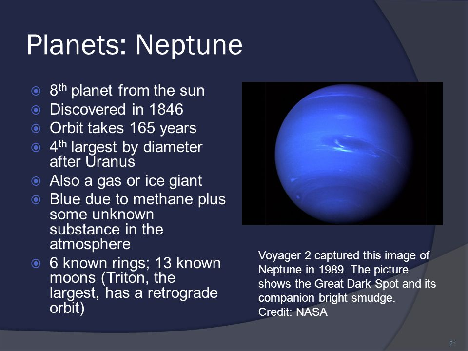 Planets: Neptune 8th planet from the sun Discovered in 1846