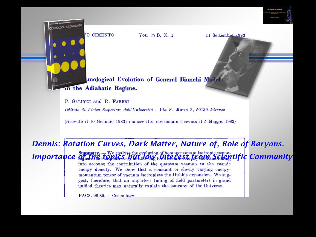 Dennis: Rotation Curves, Dark Matter, Nature of, Role of Baryons.