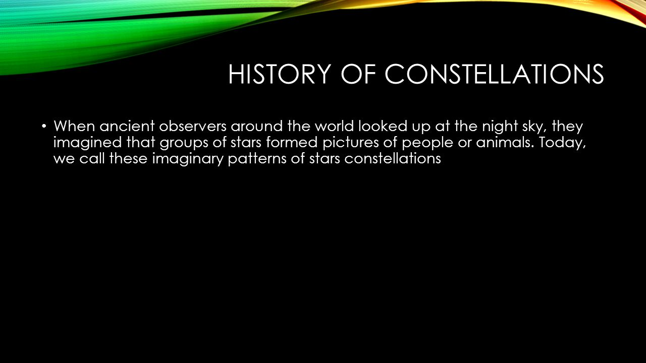 History of Constellations