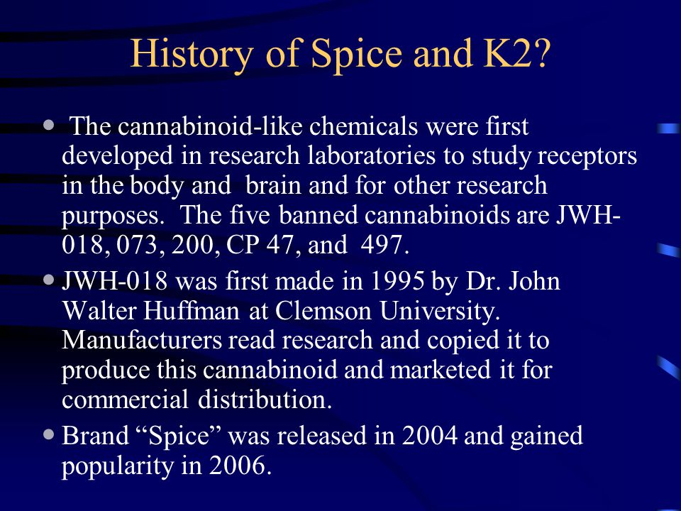 History of Spice and K2