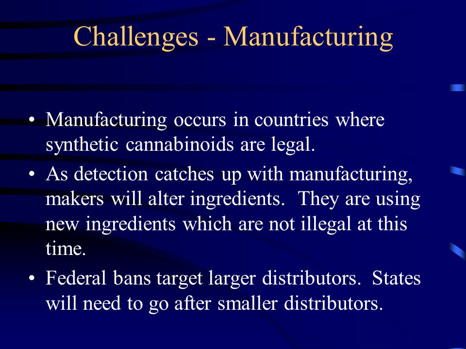 Challenges - Manufacturing