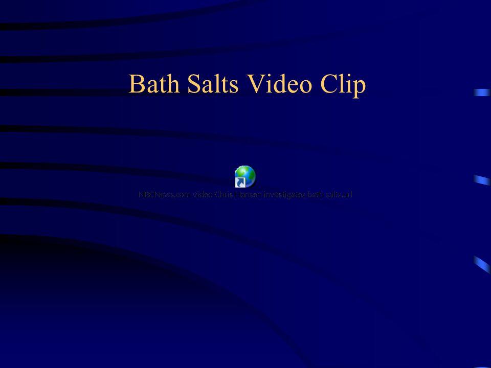 Bath Salts Video Clip