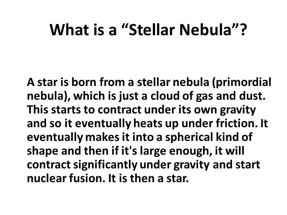 What is a Stellar Nebula