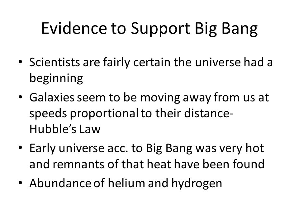 Evidence to Support Big Bang