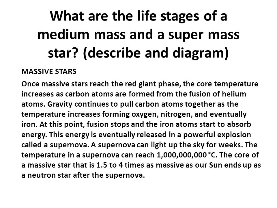 What are the life stages of a medium mass and a super mass star