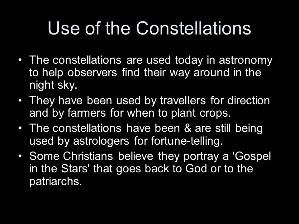 Use of the Constellations