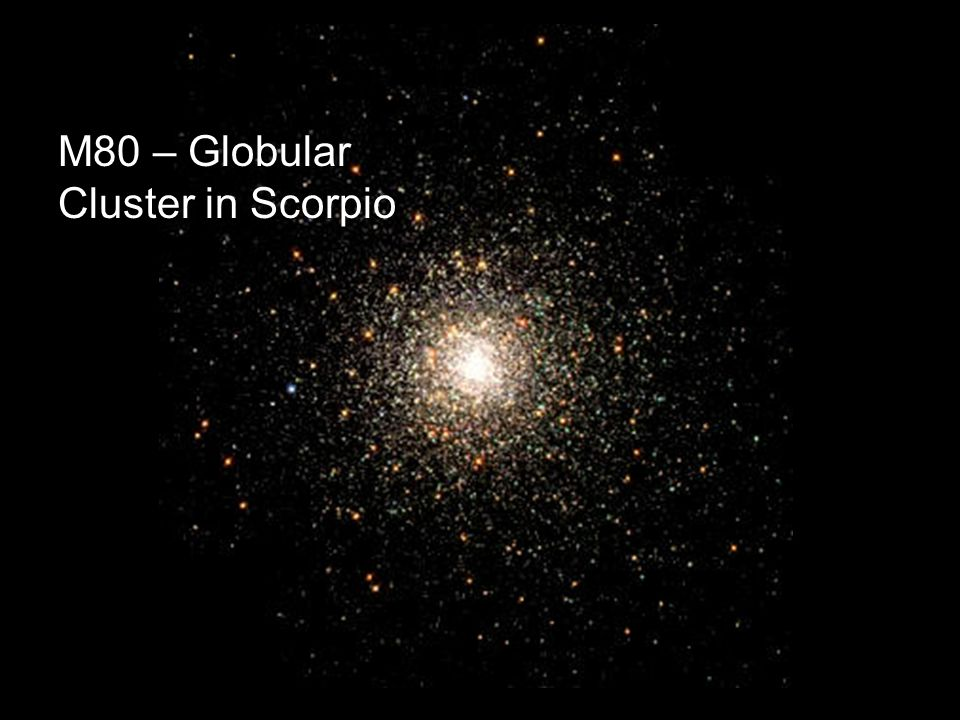 M80 – Globular Cluster in Scorpio