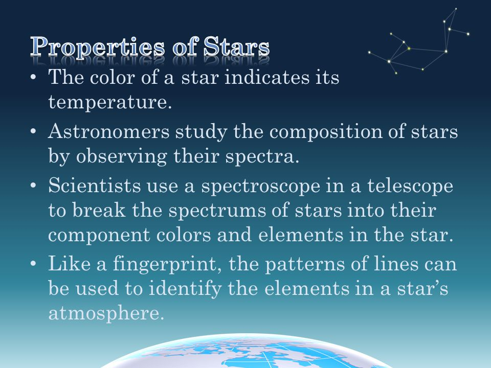 Properties of Stars The color of a star indicates its temperature.