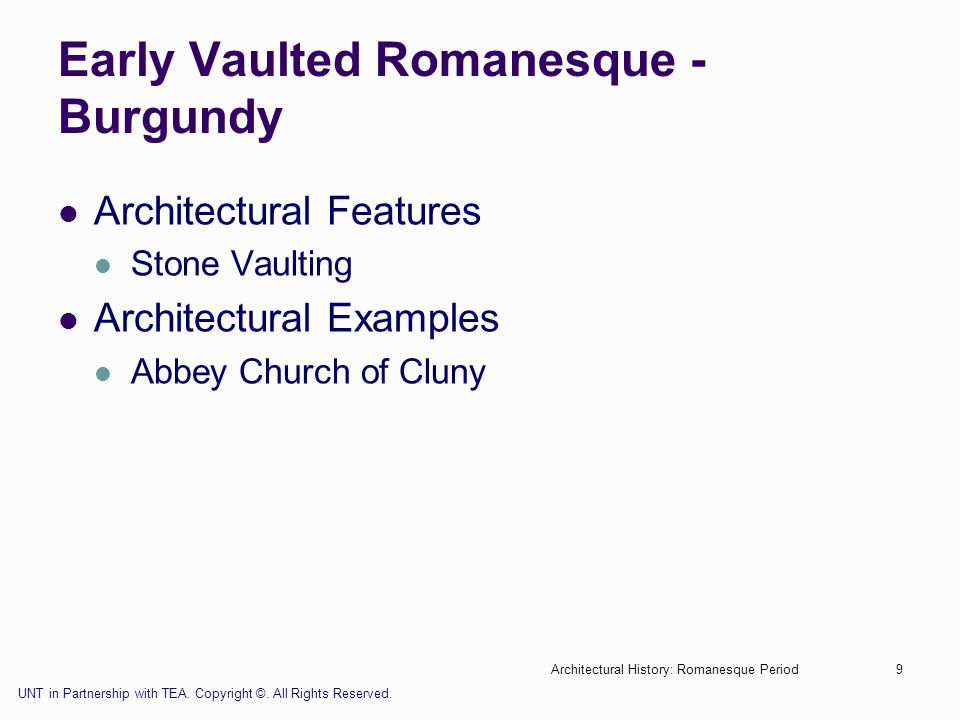 Early Vaulted Romanesque - Burgundy