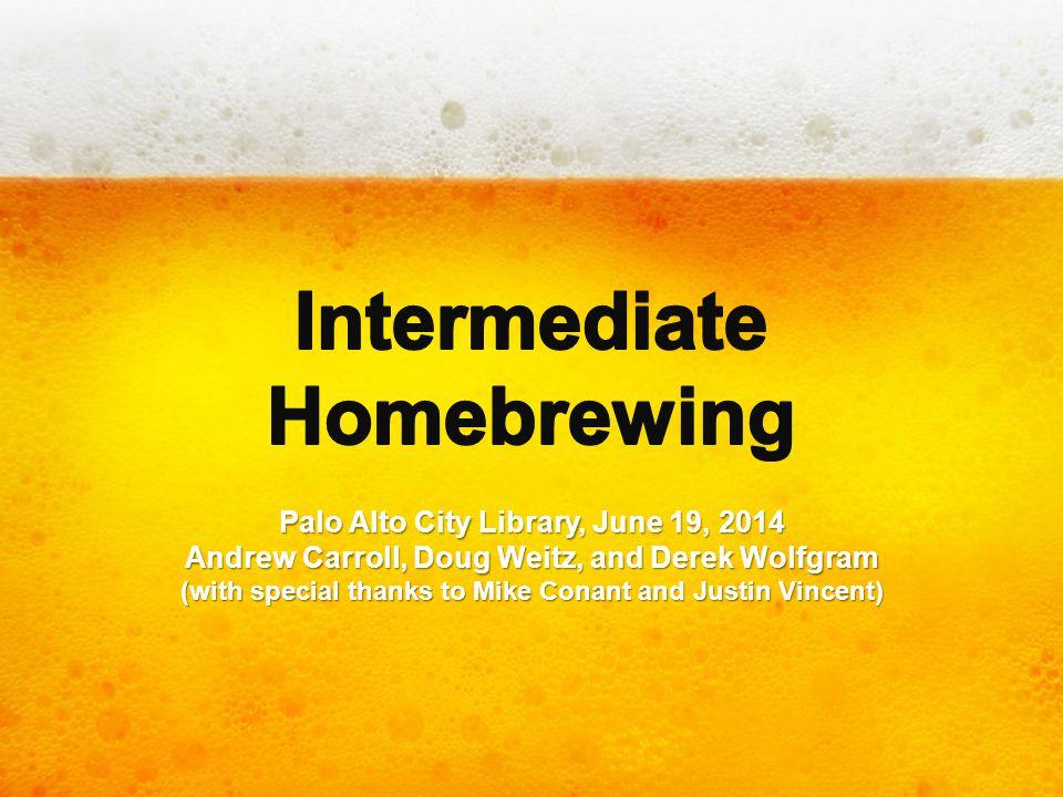 Intermediate Homebrewing