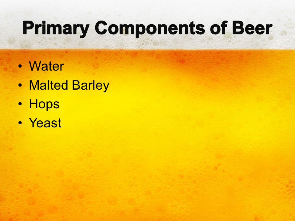 Primary Components of Beer