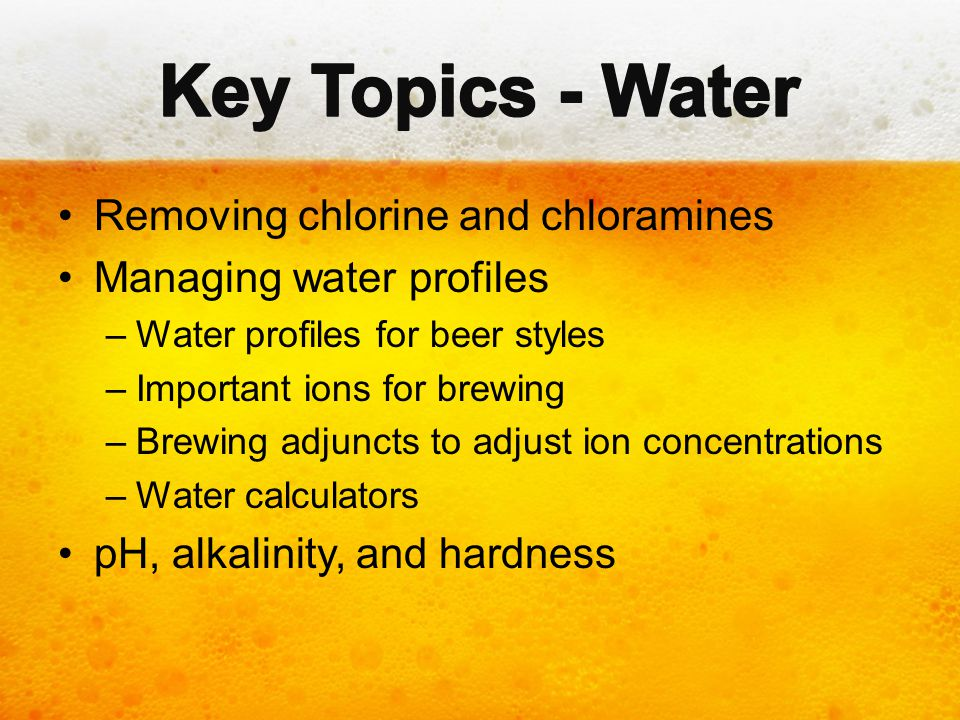 Key Topics - Water Removing chlorine and chloramines